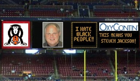 What Edward Jones Dome Scoreboard will probably look like if Rush Limbaugh purchases St. Louis Rams.