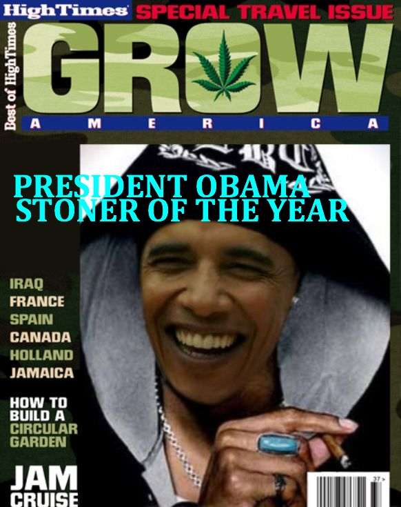 POTUS = Stoner of the Year.